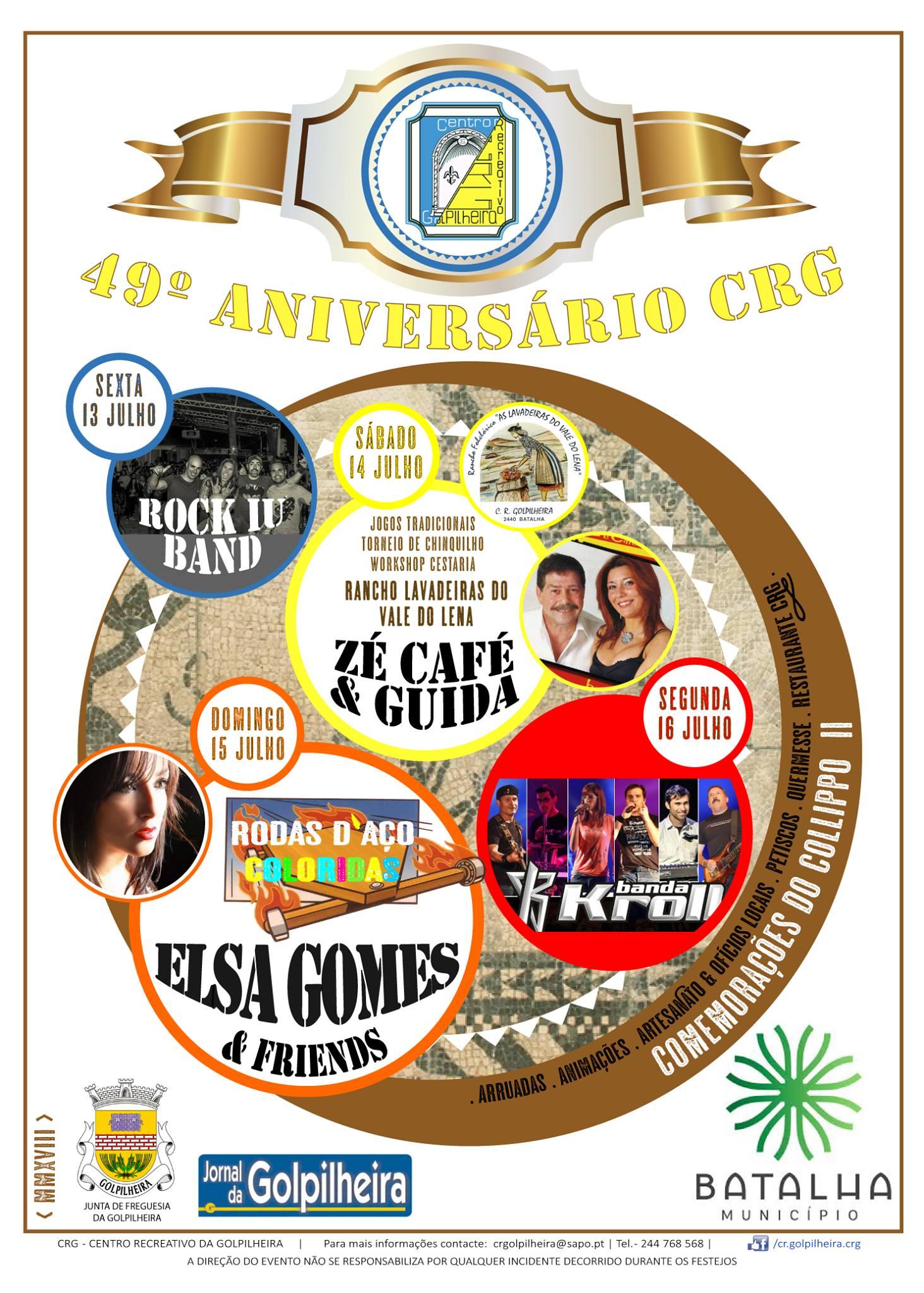Festa do 49.º aniversário do Centro Recreativo da Golpilheira nos dias 13 a 16 de Julho